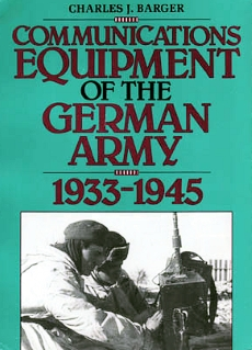 COmmunications Equipment of the German Army 1933 - 1945